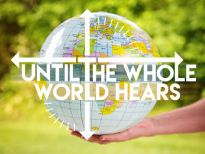 Until the Whole World Hears Globe